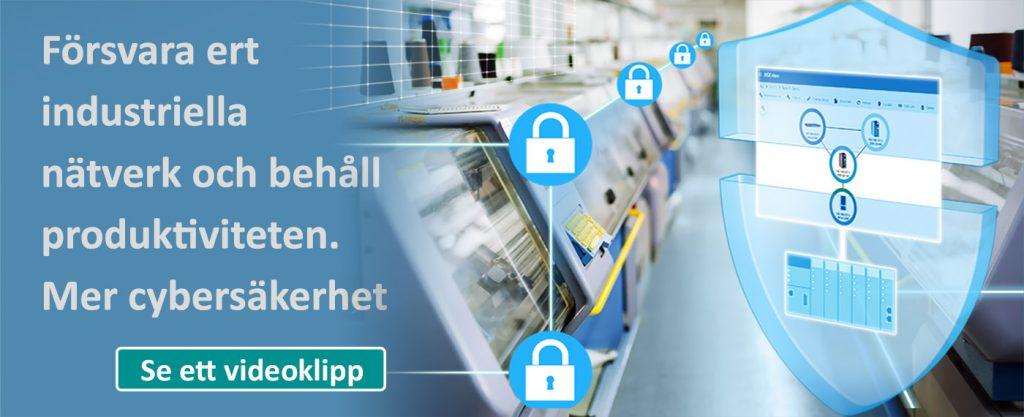 Försvara dina industriella nätverk genom att förstärka cybersecurity men ändå inte ge avkall på effektivitet i produktionslinorna