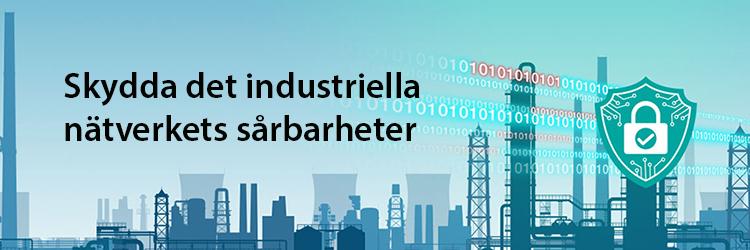 Svaga punkter i det industriella nätverket