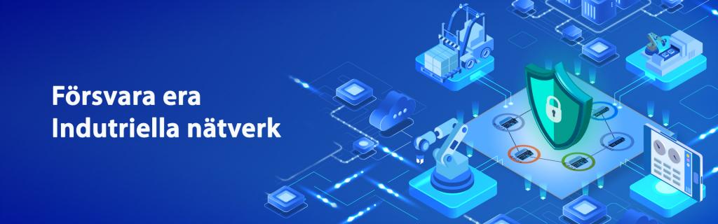 Försvara era industriella nätverk