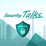 Moxa Security talks